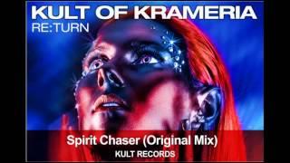 Kult of Krameria - Spirit Chaser (Original Mix)