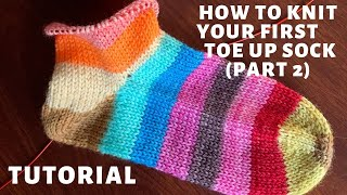 Knit Your First Toe-Up Sock Part 2