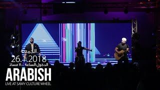 Arabish Live Promo Sakia 26-JAN-2018
