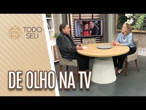 De Olho Na TV - Todo Seu 180619