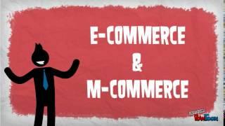 E-Commerce & M-Commerce