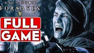DESTINY 2 FORSAKEN Gameplay Walkthrough Part 1 FULL GAME [1080p HD 60FPS PC] - No Commentary