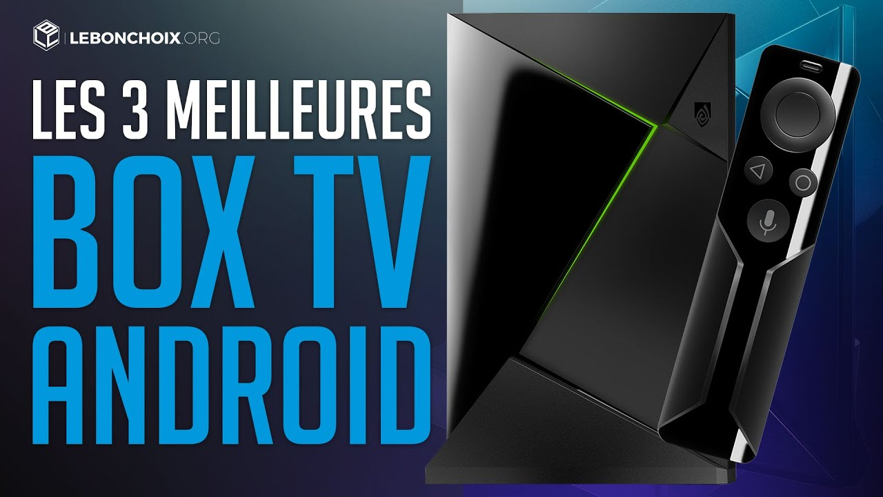 🔴 TOP 3 : MEILLEURE BOX ANDROID TV 2019❓( COMPARATIF & TEST )