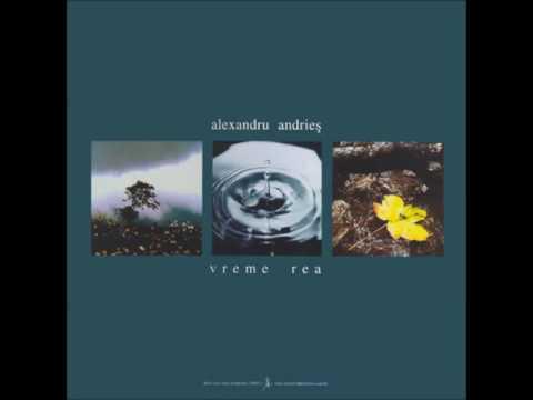 Alexandru Andrieș - Vreme rea(2000 - full album)
