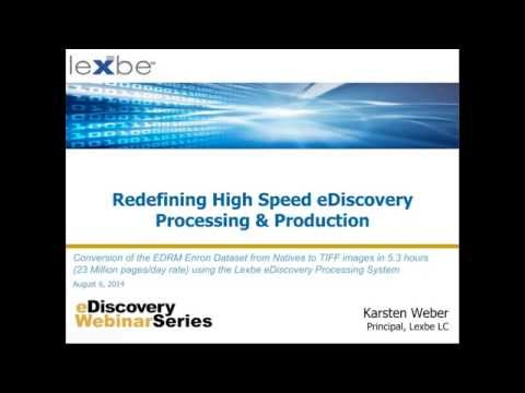 Redefining High Speed eDiscovery Processing and Production
