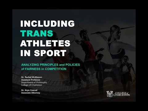 Including Trans Athletes in Sport: Analyzing Principles and Policies of Fairness in Competition
