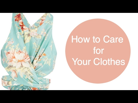 How to Care for Your Clothes - That Style Though