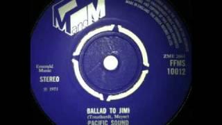 Pacific Sound - ballad to jimi 1971