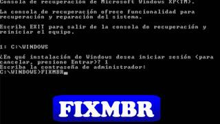 Reparar windows xp sin Formatear - FIXMBR - FIXBOOT