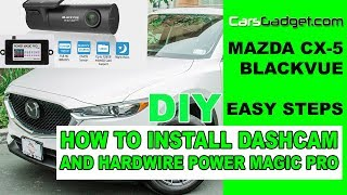 HOW TO INSTALL DASH CAM IN CAR How to hardwire dashcam ACC wire BlackVue Power Magic Pro in Mazda
