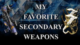 Warframe - My Favorite Secondary Weapons (2018)