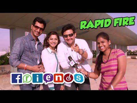 Rapid Fire with Swapnil Joshi, Sachit Patil & Gauri Nalawade  FRIENDS Marathi Movie