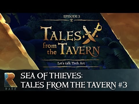 Sea of Thieves: Tales from the Tavern Podcast - Episode 3