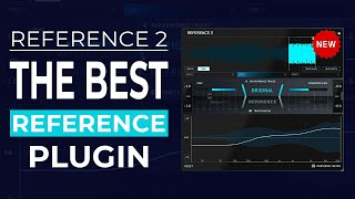 Reference your tracks with REFERENCE 2 - New 2021 Plugin