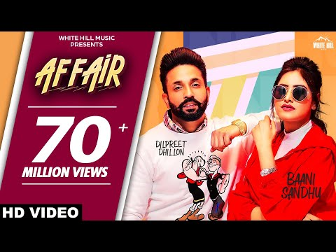 affair-(full-video)-baani-sandhu-ft-dilpreet-dhillon,-jassi-lokha-|-latest-punjabi-song-2019