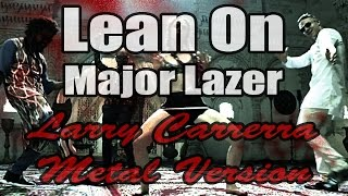 Lean On MAJOR LAZER.mp3