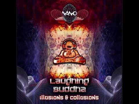 Laughing Buddha - Illusions & Collusions (Full Album)