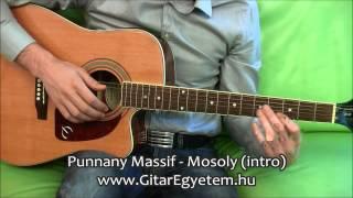 Punnany Massif - Mosoly (intro) Gitáron - www.GitarEgyetem.hu