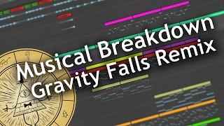 Music Breakdown: Gravity Falls (Densle Remix)