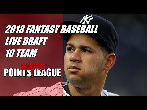 2018 Fantasy Baseball ESPN 10 Team Points League Live Draft