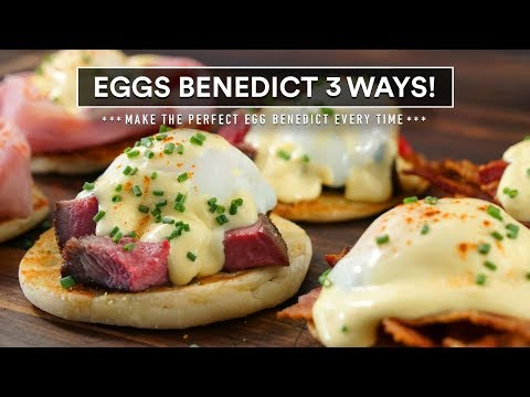 Sous Vide EGGS BENEDICT Perfection - Steak, Bacon and Ham!