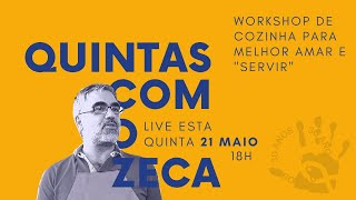 QUINTAS COM O ZECA #4