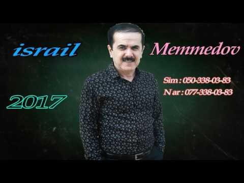 Israil Memmedov -  Oz Talish Torpagimdadi