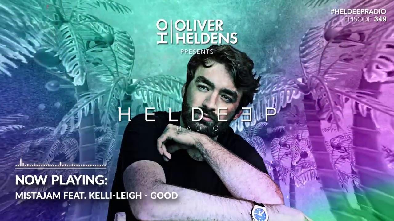 Oliver Heldens - Heldeep Radio #349