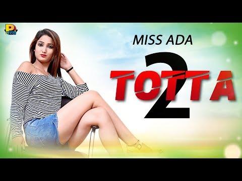 तू  सौदा खास बनाया सै | Totta 2  | T.R. & A.K. Jatti | MISS ADA | Haryanvi Song 2018 | हरयाणवी गाणे