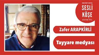 Zafer Arapkirli - Sesli Köşe Yazısı 28 Şubat 2020 Cuma