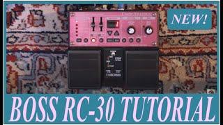 BOSS RC-30 Demo & Tutorial