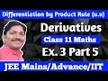 Derivatives by Product Rule (u.v) Ex. 3 Part 5 Class 11 Maths   Dinesh Sir