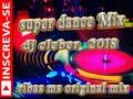 dj cleber mix 2018 super dance mix
