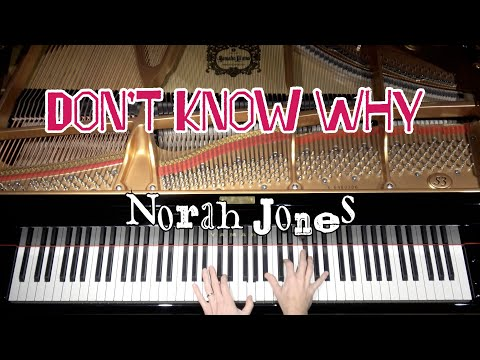 Don't Know Why - Advanced Jazz Piano Arrangement by Jacob Koller with Sheet Music