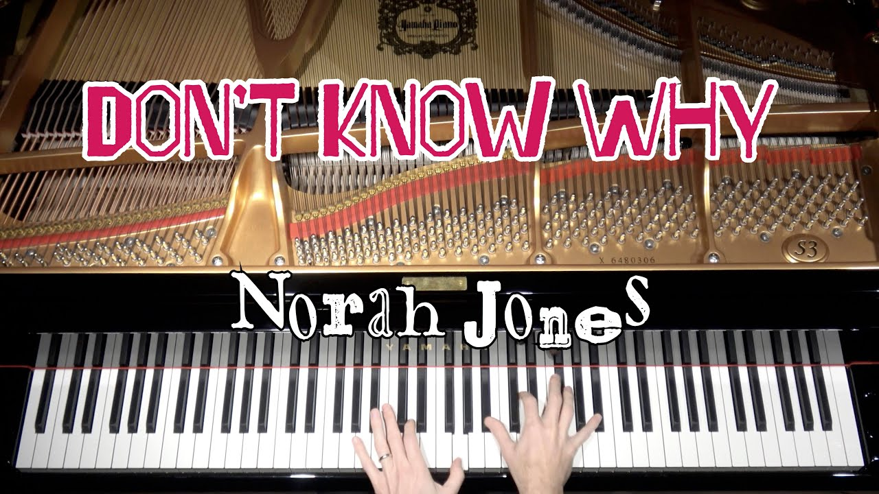 Don't Know Why - Advanced Jazz Piano Arrangement by Jacob Koller with Sheet Music - YouTube