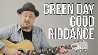 How To Play Green Day - Good Riddance