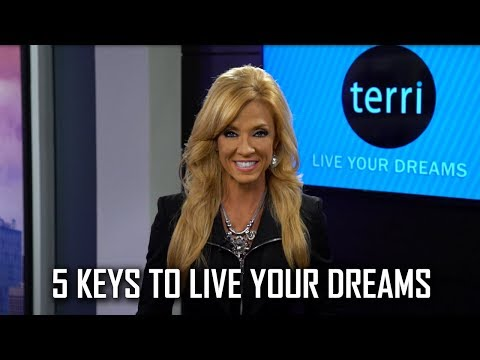 5 Keys to Live Your Dreams