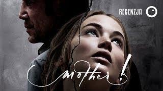 Mother! - Recenzja #325