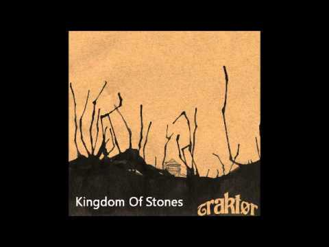 "Traktør ""Kingdom Of Stones"""