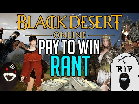 Black Desert Online PAY TO WIN RANT