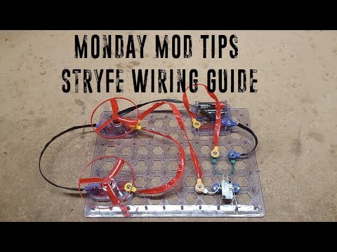 Monday Mod Tips - Stryfe Wiring Guide on