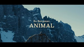 RO BERGMAN - ANIMAL (official)