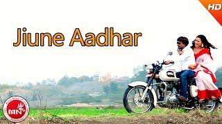 New Nepali Song 2074 | Jieune Aadhar - Jhabindra Thapa Magar | Ft.Deepak Basnet/Megh Raj & Jharana
