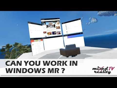 Can You Work In Windows Mixed Reality / The Cliff House?