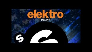 Elektro Presents Spinnin