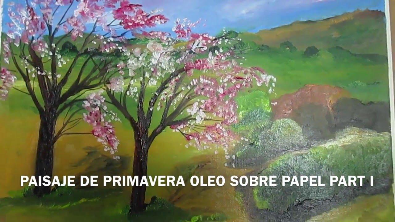 Imagenes De Paisajes De Primavera: PAISAJE DE PRIMAVERA OLEO SOBRE PAPEL