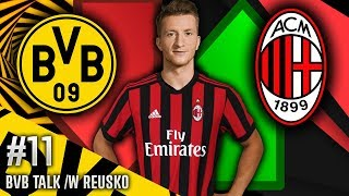 REUS TO AC MILAN?!?! #BVBTalk /w Reusko |HD