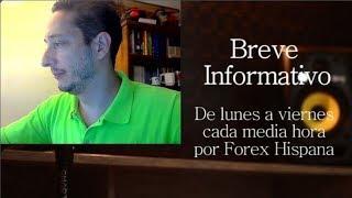 Breve Informativo - Noticias Forex del 26 de Julio 2018