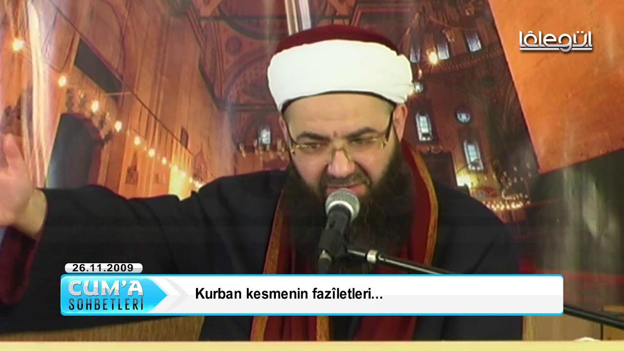 Download Kurban kesmenin fazîletleri - Cübbeli Ahmet Hocaefendi Lâlegül TV