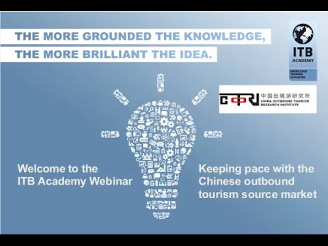 ITB Academy Webinar: Keeping pace with the Chinese outbound tourism source market